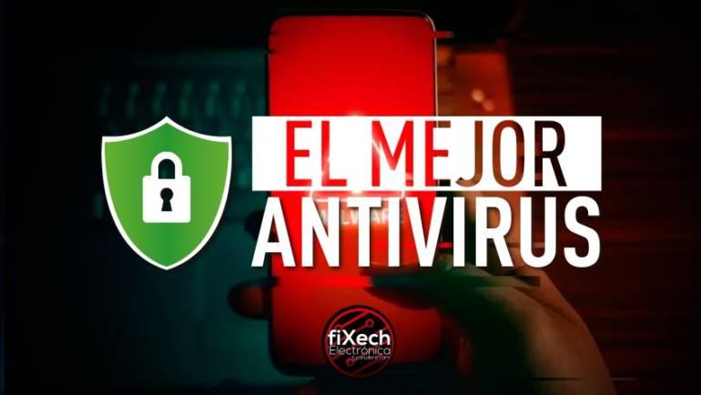 El mejor antivirus para tu celular