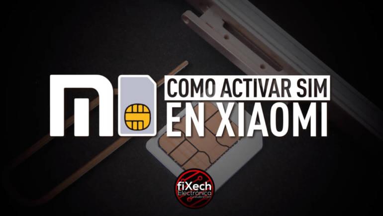 ¿Por qué tu celular Xiaomi no te deja activar la tarjeta SIM?