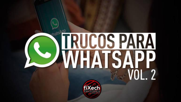 Trucos para WhatsApp vol. 2
